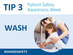 Wash your hands and your child's hands when entering and leaving the hospital, your patient room, the bathroom, and any treatment rooms (such as x-ray), and be sure to wash if you have handled any soiled material.
