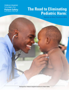 The Road to Eliminating Pediatric Harm: Update on Best Practices 2018